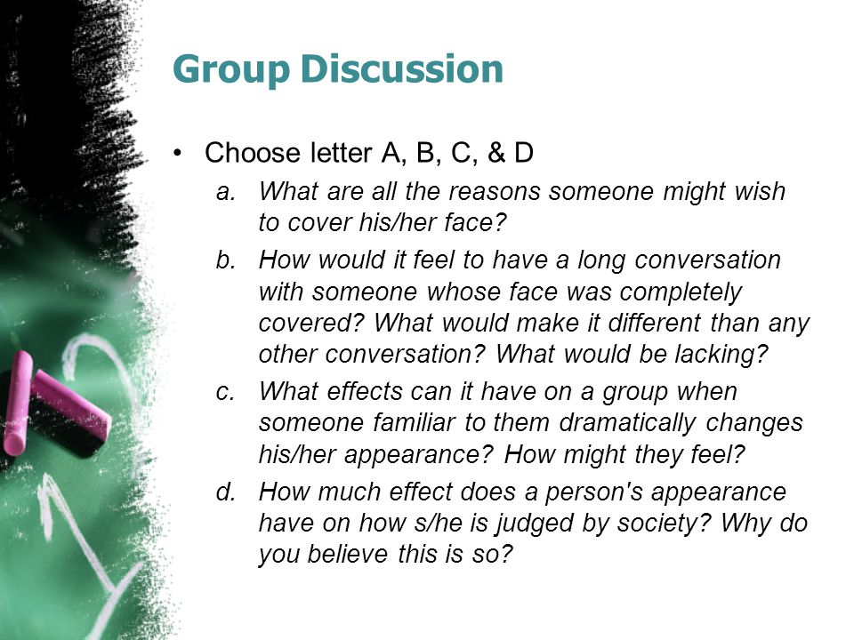 Group Discussion Choose letter A, B, C, & D
