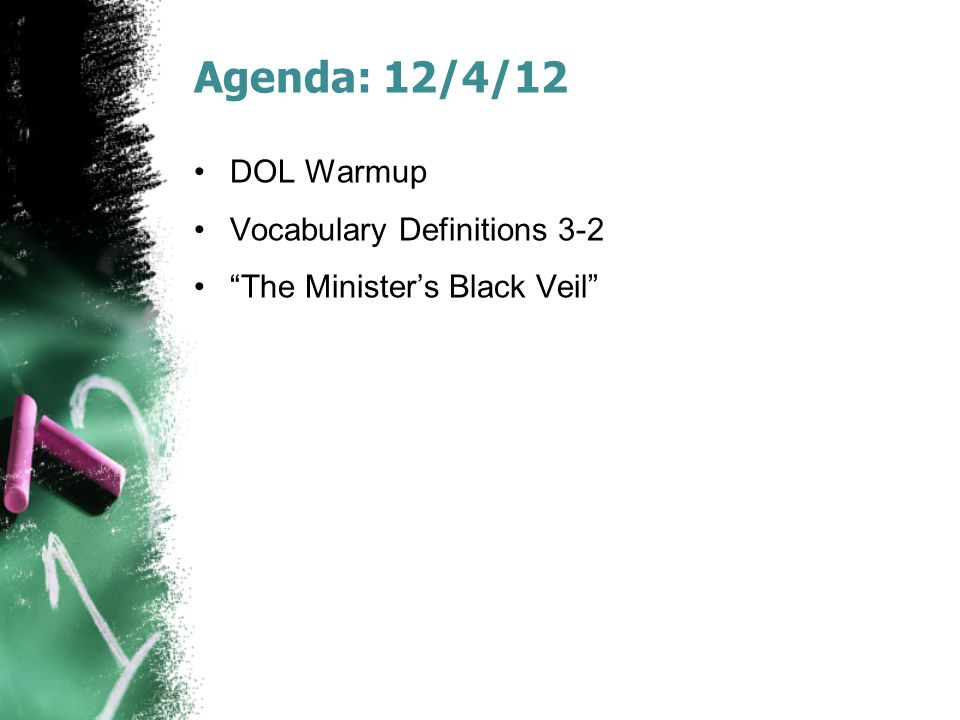 Agenda: 12/4/12 DOL Warmup Vocabulary Definitions 3-2