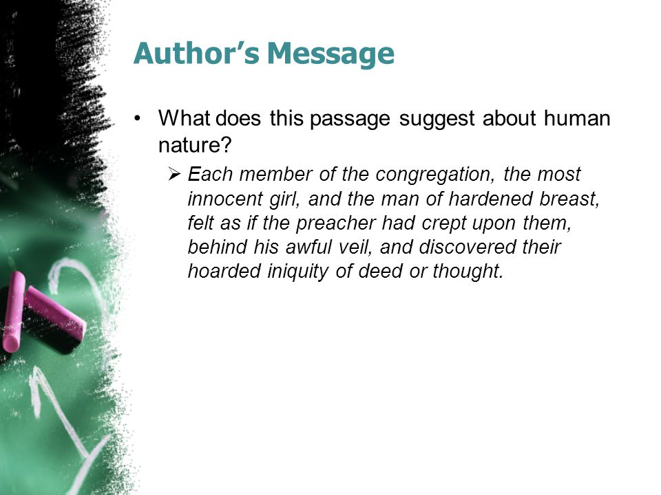 Author's Message What does this passage suggest about human nature