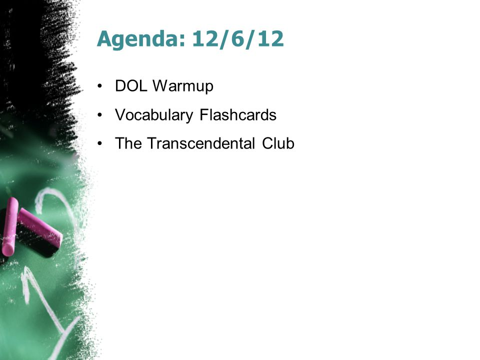 Agenda: 12/6/12 DOL Warmup Vocabulary Flashcards