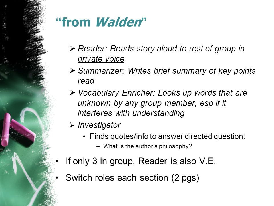 from Walden If only 3 in group, Reader is also V.E.