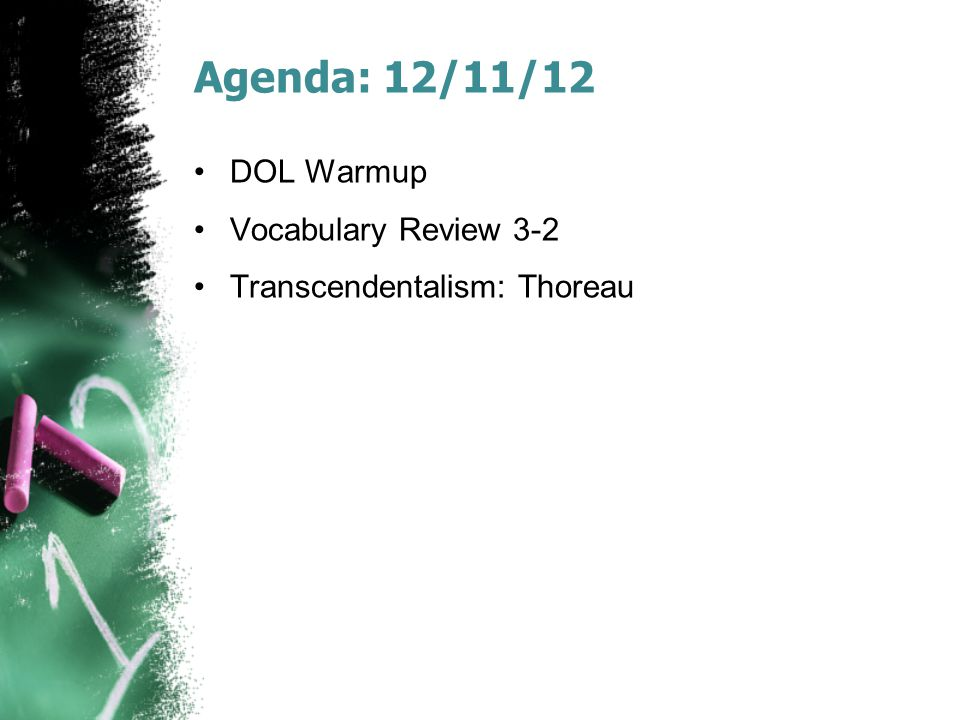 Agenda: 12/11/12 DOL Warmup Vocabulary Review 3-2