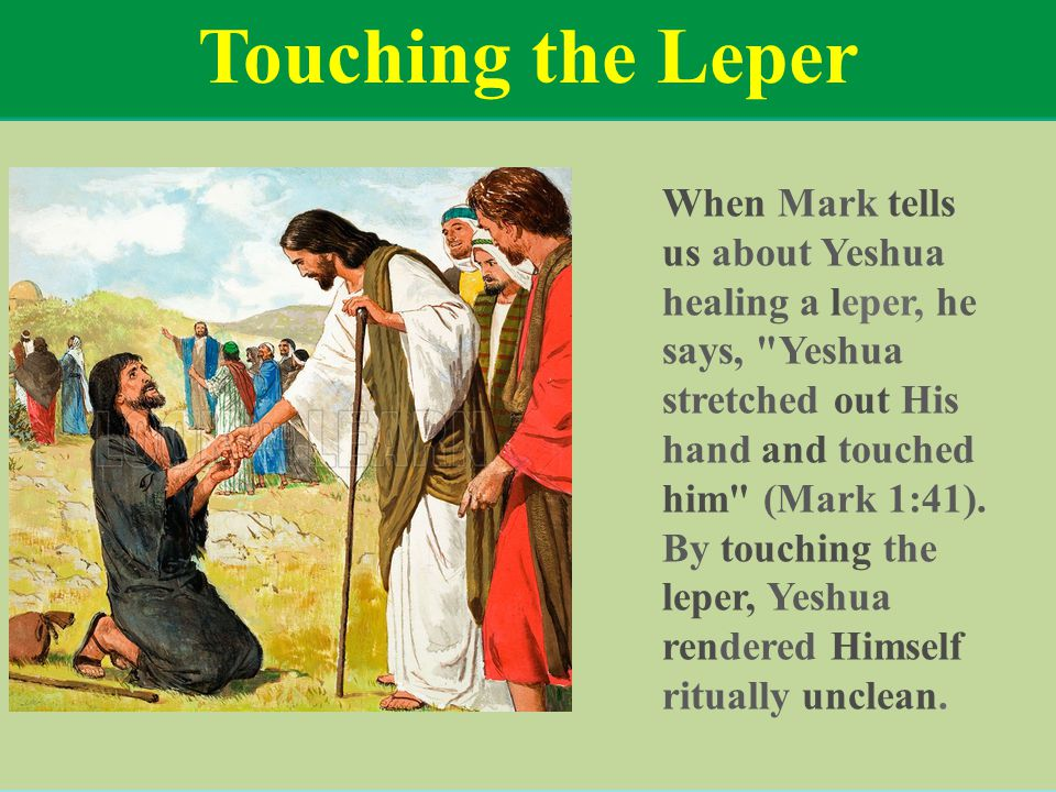 Touching the Leper