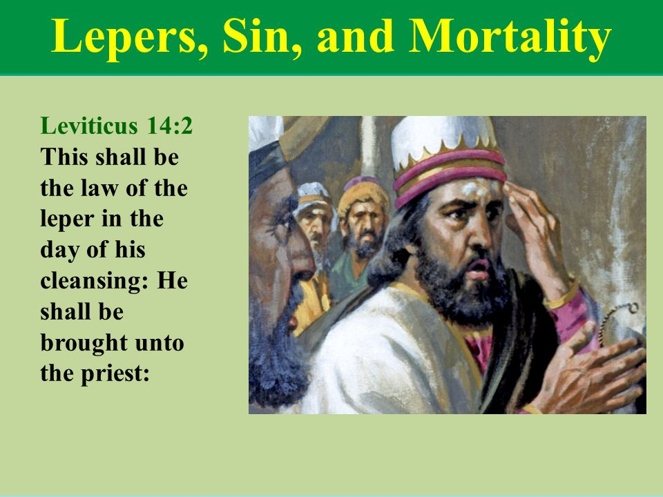 Lepers, Sin, and Mortality
