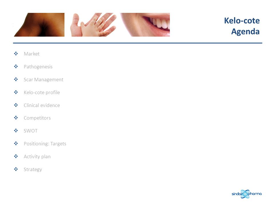 Kelo-cote Agenda Market Pathogenesis Scar Management Kelo-cote profile
