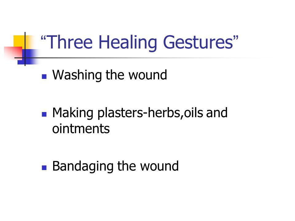 Three Healing Gestures