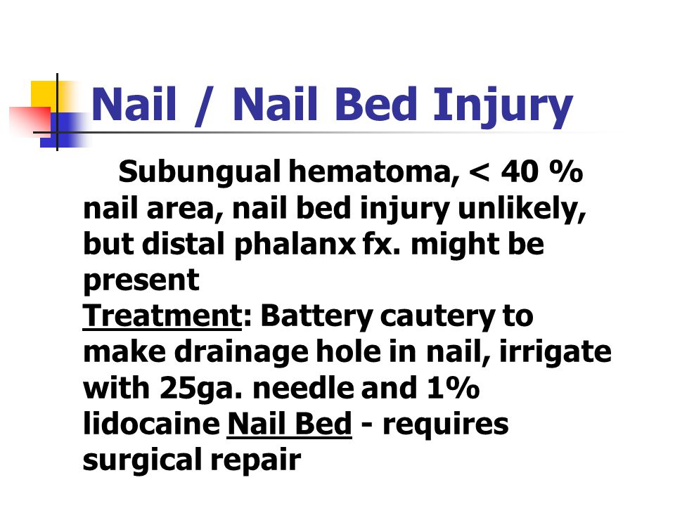 Nail / Nail Bed Injury