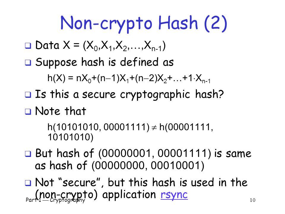 Non-crypto Hash (2) Data X = (X0,X1,X2,…,Xn-1)