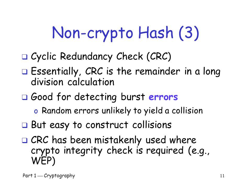 Non-crypto Hash (3) Cyclic Redundancy Check (CRC)