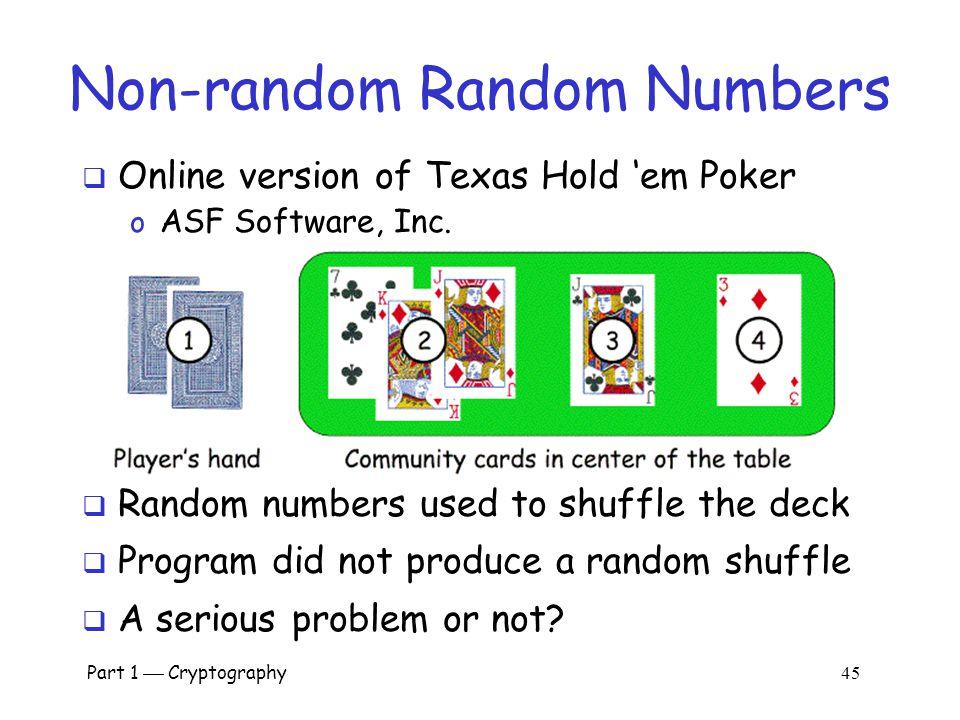 Non-random Random Numbers
