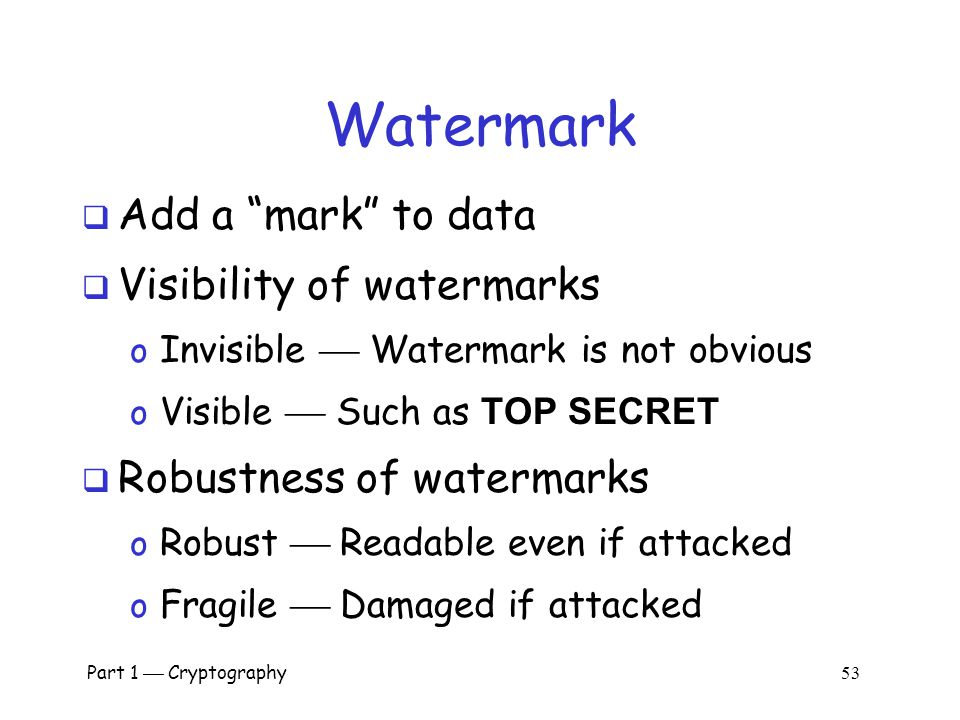 Watermark Add a mark to data Visibility of watermarks