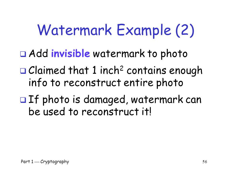 Watermark Example (2) Add invisible watermark to photo