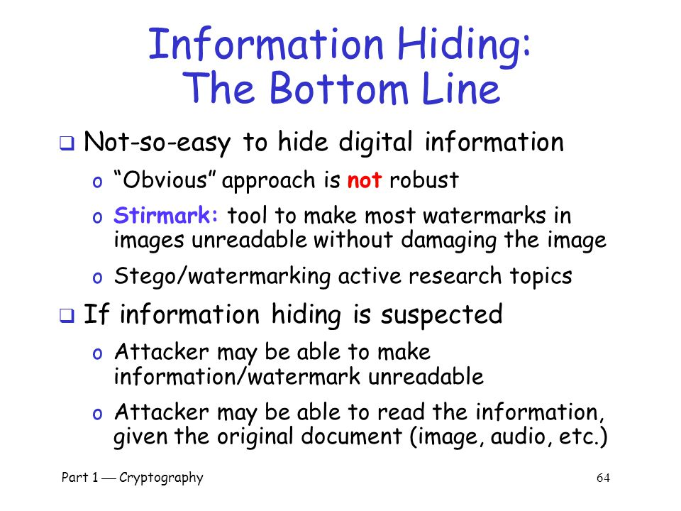 Information Hiding: The Bottom Line