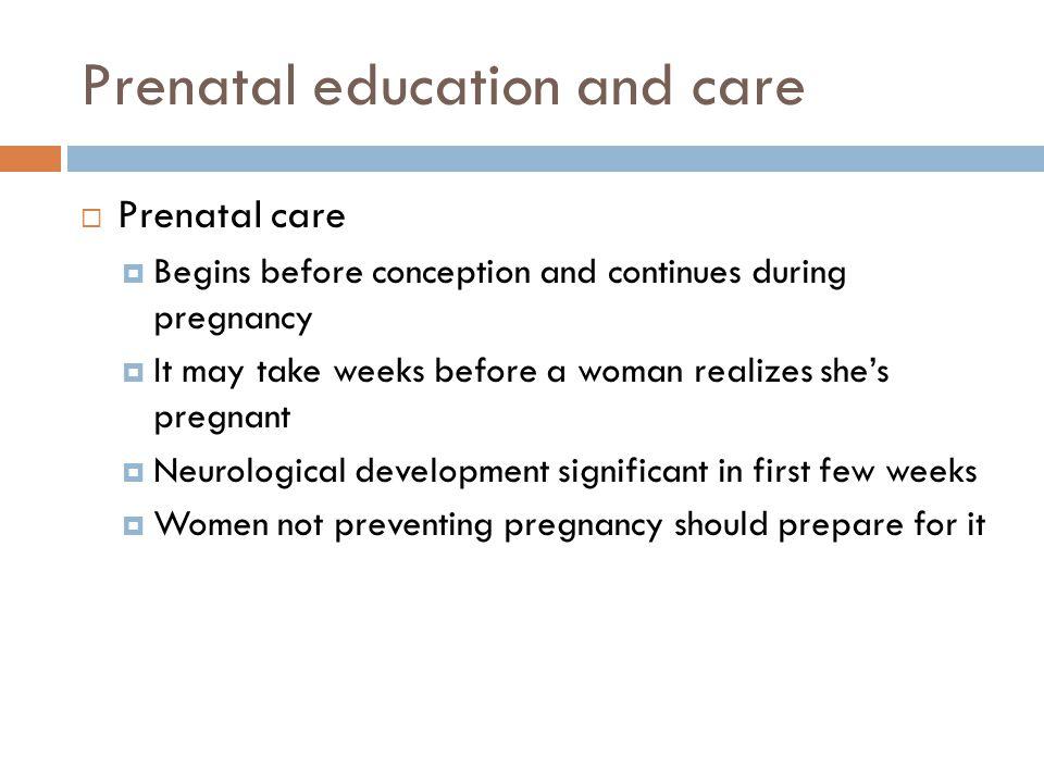 Prenatal education and care
