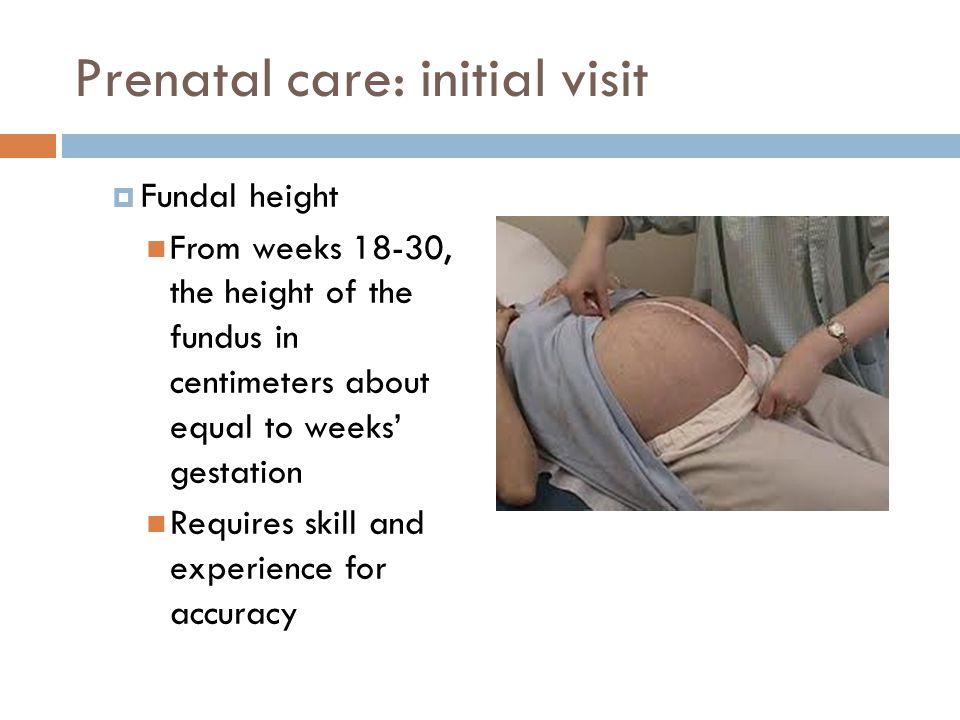 Prenatal care: initial visit