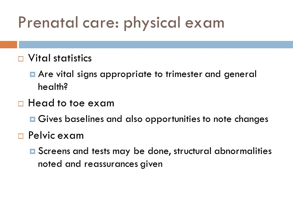 Prenatal care: physical exam