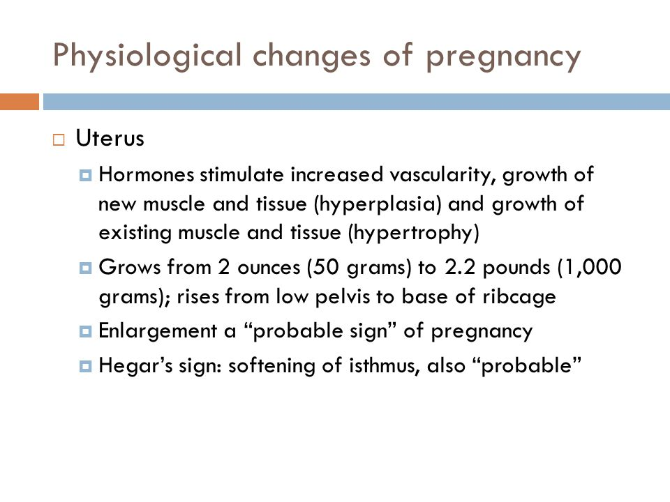 Physiological changes of pregnancy