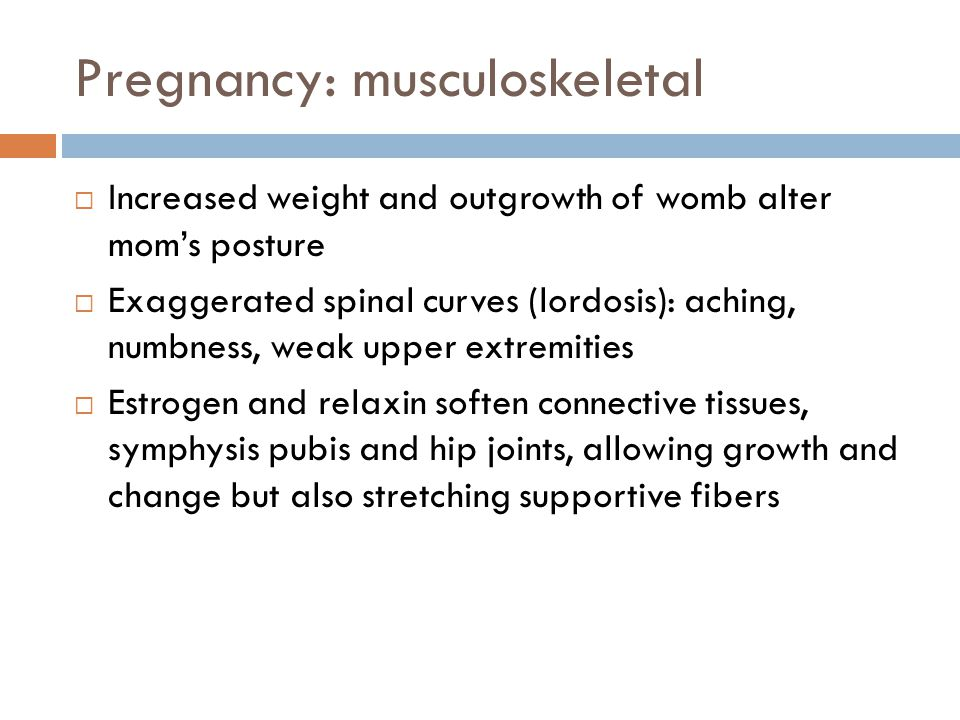 Pregnancy: musculoskeletal