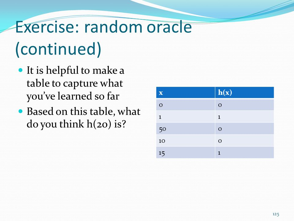Exercise: random oracle (continued)