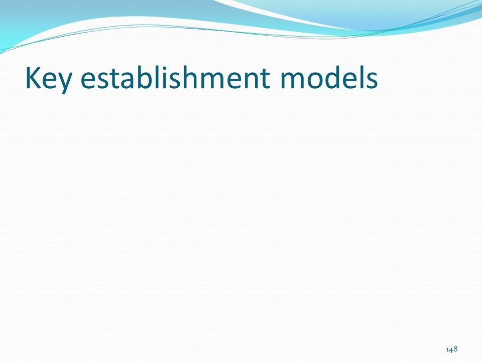 Key establishment models