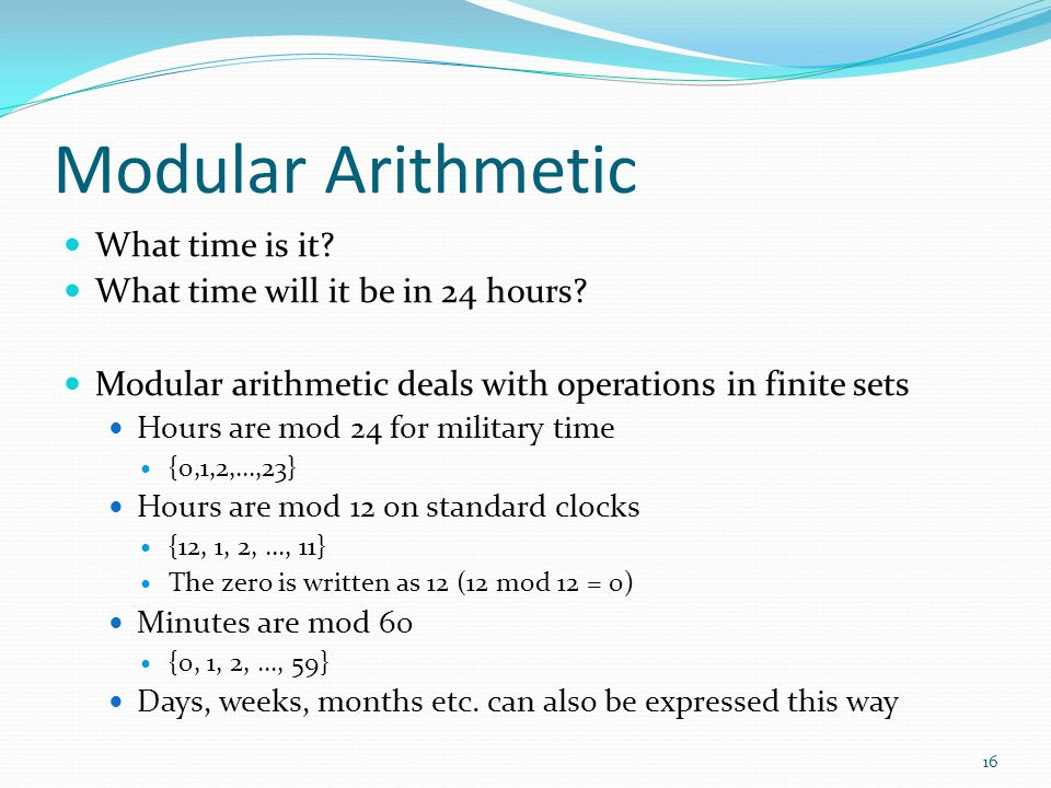 Modular Arithmetic What time is it What time will it be in 24 hours