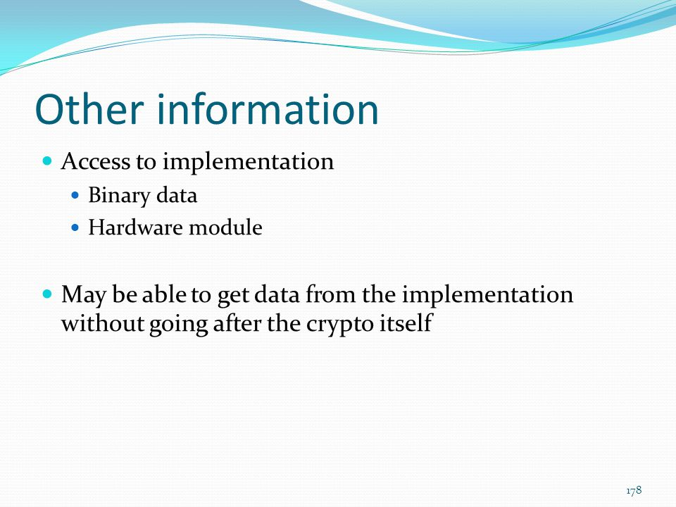 Other information Access to implementation