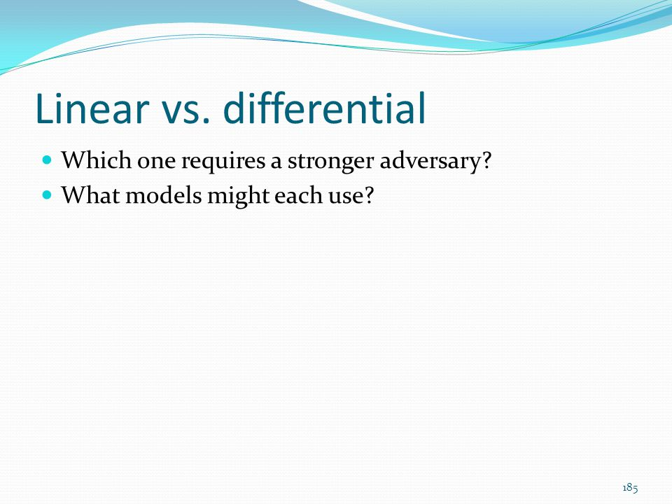 Linear vs. differential