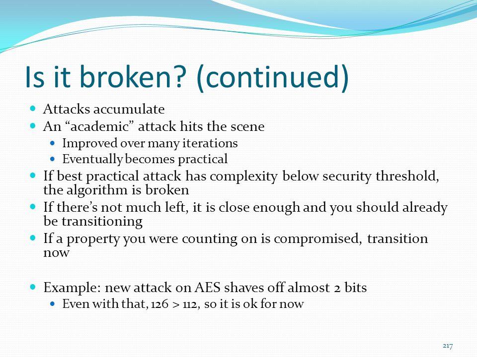 Is it broken (continued)