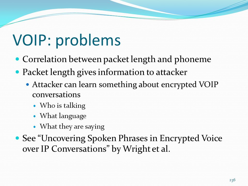VOIP: problems Correlation between packet length and phoneme