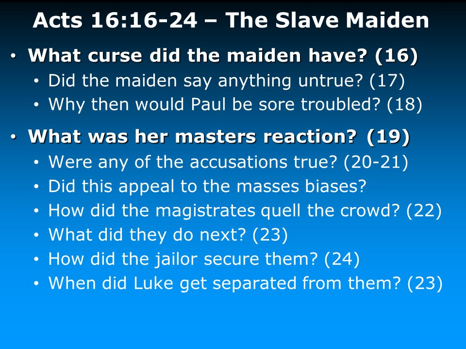 Acts 16:16-24 – The Slave Maiden