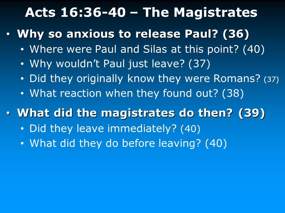 Acts 16:36-40 – The Magistrates