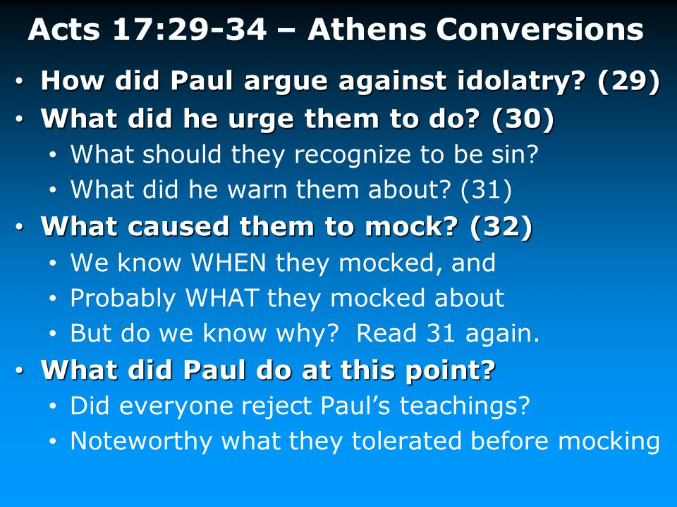 Acts 17:29-34 – Athens Conversions