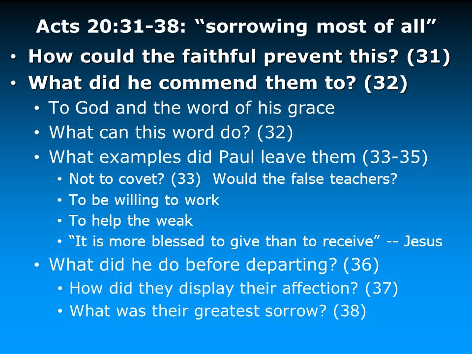 Acts 20:31-38: sorrowing most of all