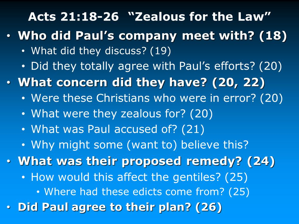 Acts 21:18-26 Zealous for the Law