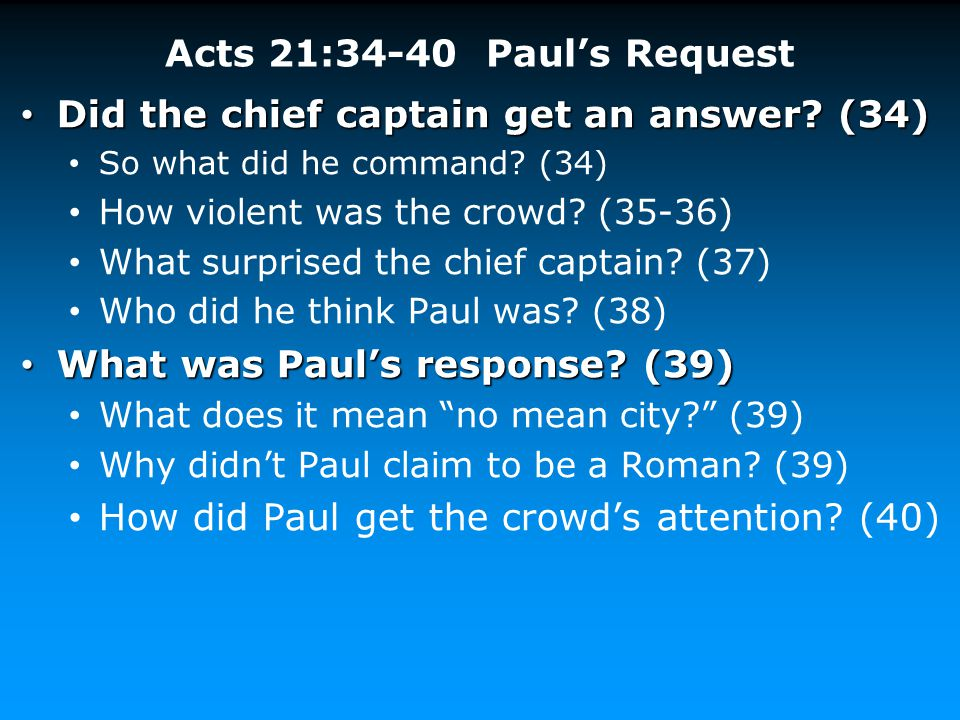 Did the chief captain get an answer (34)