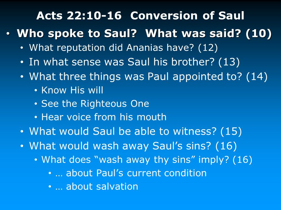 Acts 22:10-16 Conversion of Saul