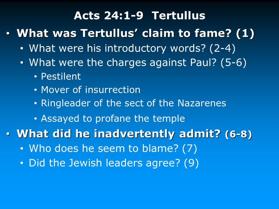 What was Tertullus' claim to fame (1)