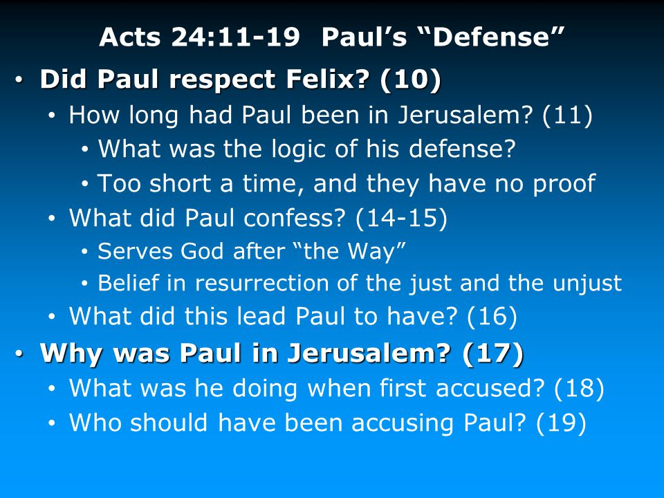 Acts 24:11-19 Paul's Defense