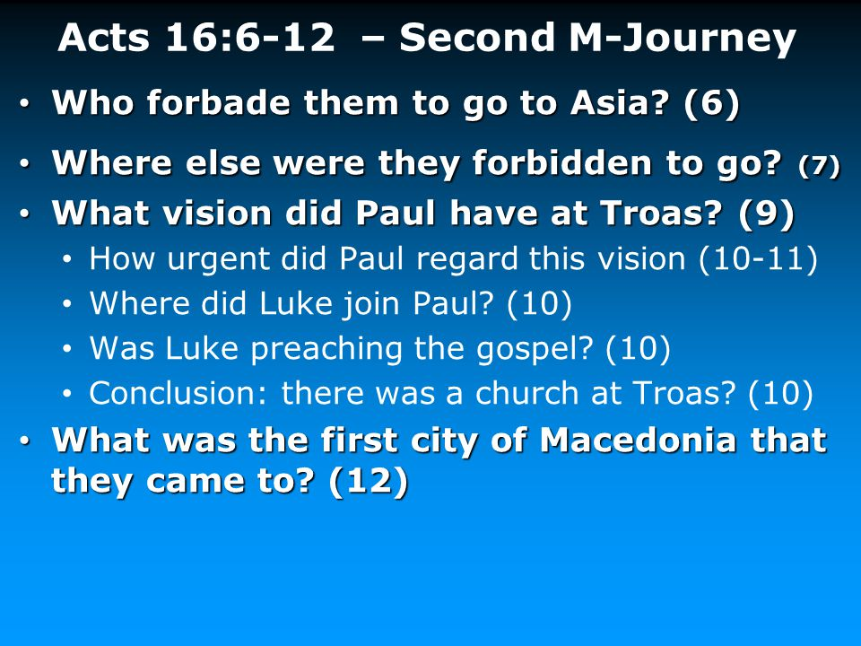 Acts 16:6-12 – Second M-Journey