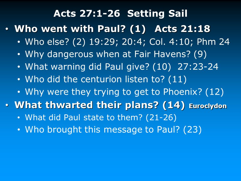 Who went with Paul (1) Acts 21:18
