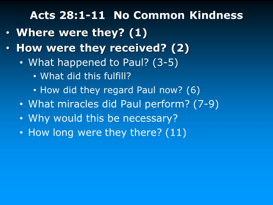 Acts 28:1-11 No Common Kindness