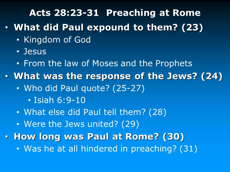 Acts 28:23-31 Preaching at Rome