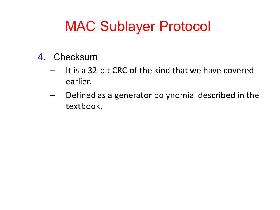 MAC Sublayer Protocol Checksum