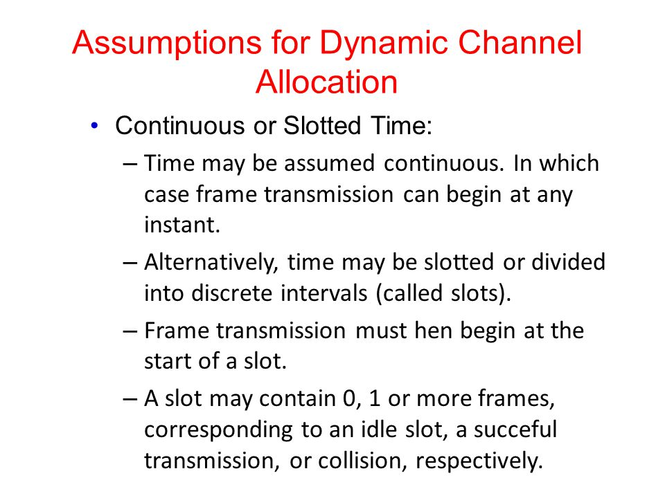 Assumptions for Dynamic Channel Allocation