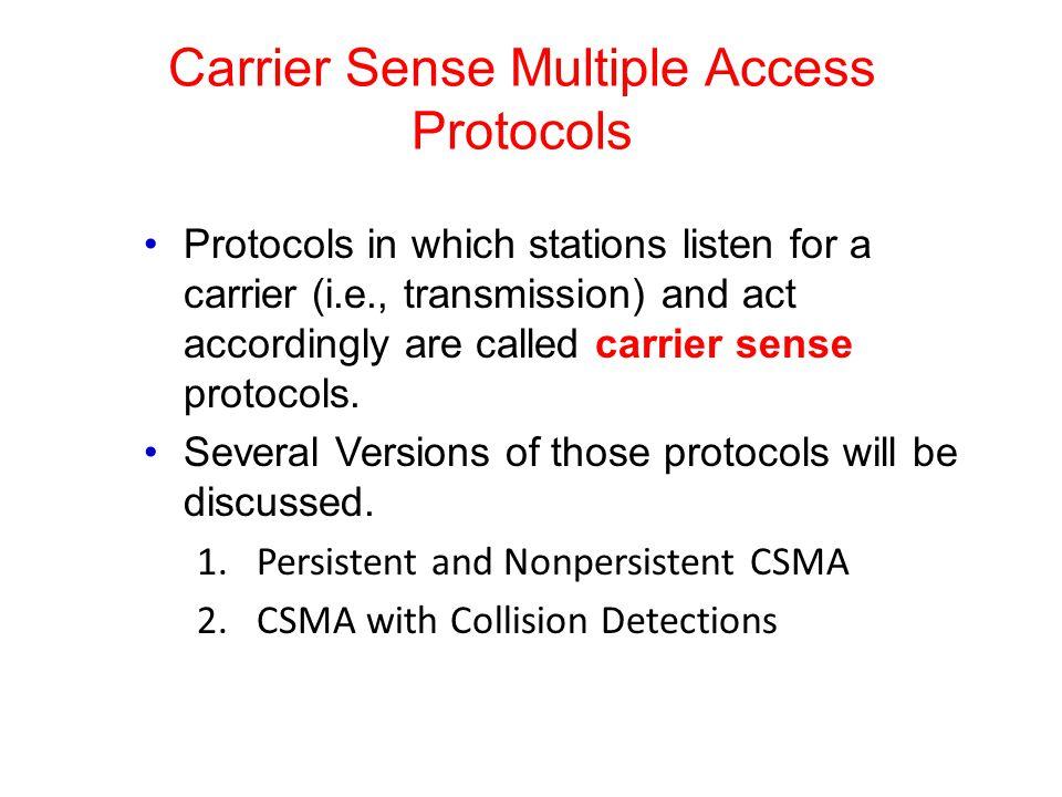 Carrier Sense Multiple Access Protocols
