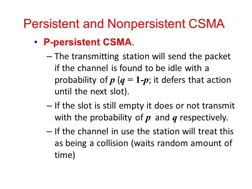 Persistent and Nonpersistent CSMA
