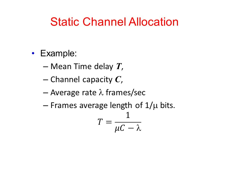 Static Channel Allocation