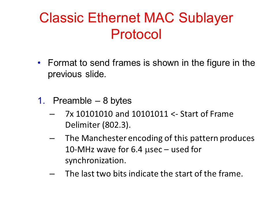 Classic Ethernet MAC Sublayer Protocol