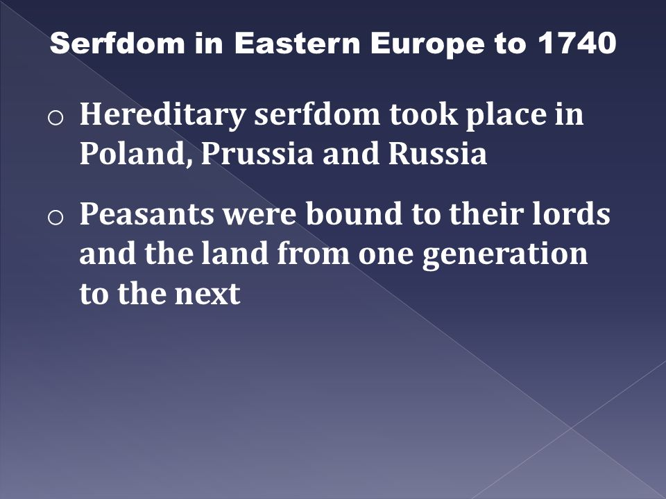 Serfdom in Eastern Europe to 1740