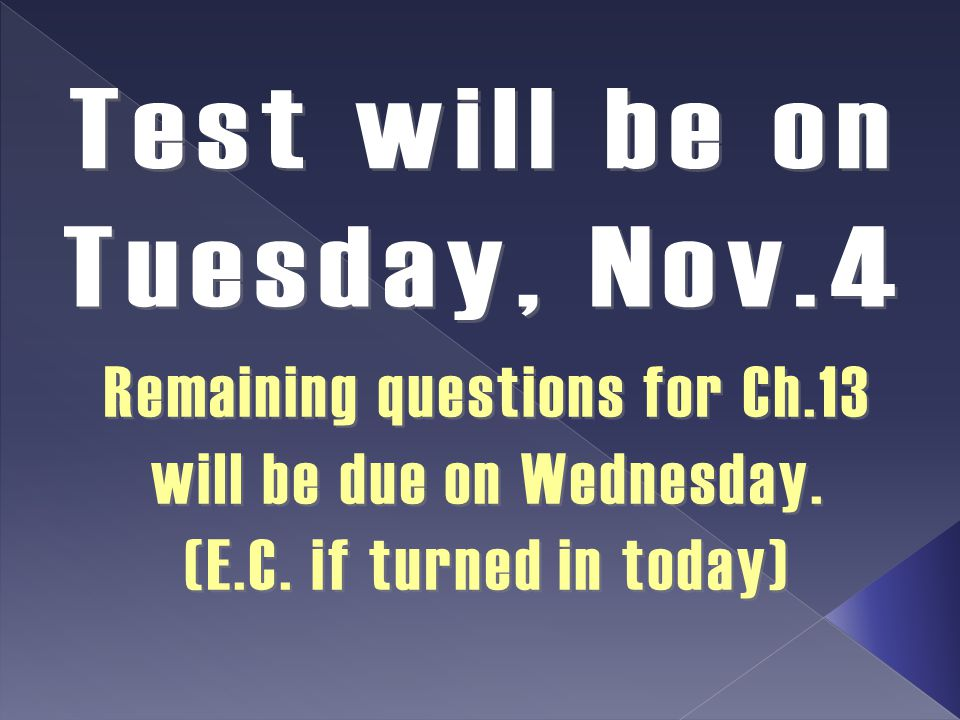 Test will be on Tuesday, Nov.4